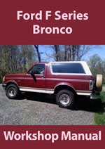 Ford F Series Bronco Workshop Manual