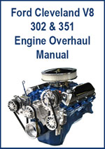 Ford 301 and 351 Cleveland Engine Overhaul Manual