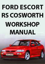 Ford Escort RS Cosworth Workshop Service Repair Manual Download pdf