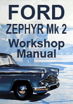 Ford Zephyr Mark 2 Workshop Manual